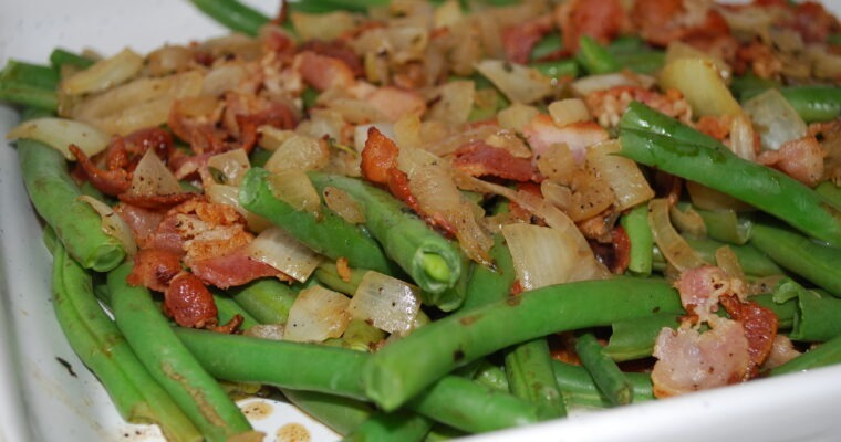 Green Beans and Bacon; Sweet & Salty