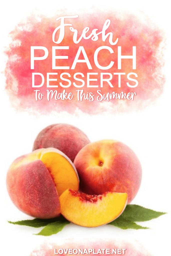 A roundup of peach desserts