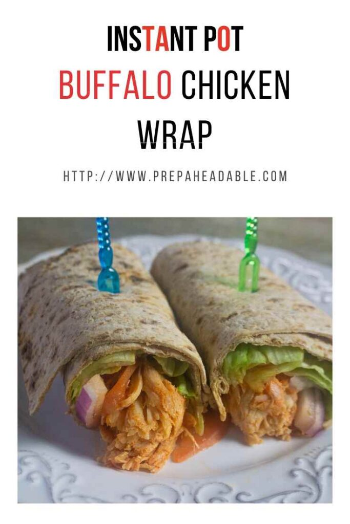 Instant Pot Buffalo Chicken filling in a flour tortilla wrap with lettuce, tomato and red onion